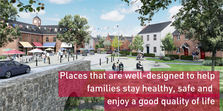 Good Growth housing - places that are well-designed to help families stay healthy, safe and enjoy a good quality of life