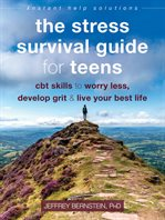 stress survival guide for teenagers